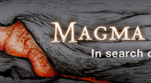 "a graphic that reads ""Magma Cum Laude: In search of hot rocks since 1985"""