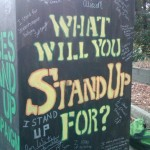 "a box that says ""what will you stand up for?"""