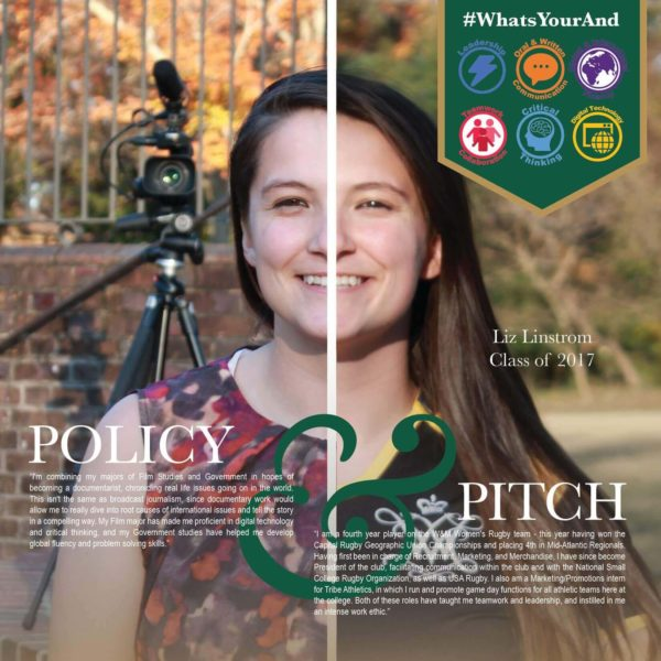 W&M student Liz Linstrom '17 overlayed with #WhatsYourAnd and Policy & Pitch