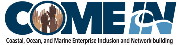 Come In: Coastal, Ocean, and Marine Enterprise Inclusion and Network-building